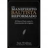Un Manifiesto Bautista Reformado
