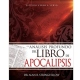 Un Análisis Profundo del Libro de Apocalipsis: Estudio Verso a Verso
