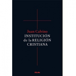 Institución de la religión cristiana (2 tomos en rústica)