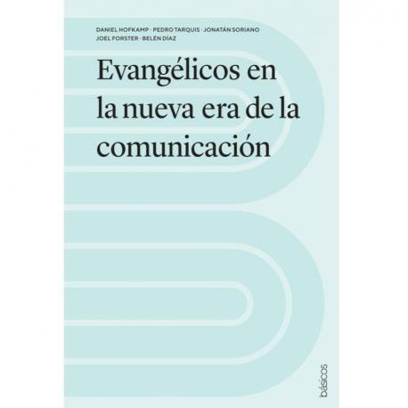 Evangéicos en la nueva era de la comunicación