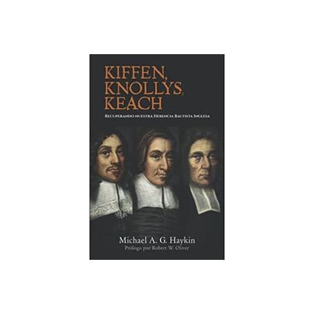 Kiffen, Knollys, and Keach