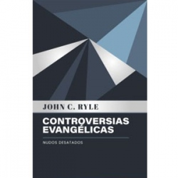 Controversias Evangelicas: Nudos Desatados