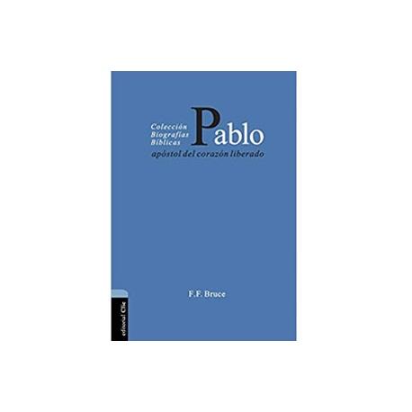 Pablo, apóstol del corazón liberado