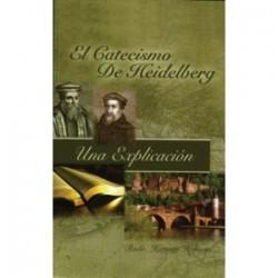 El catecismo de Heidelberg. (Una explicación)