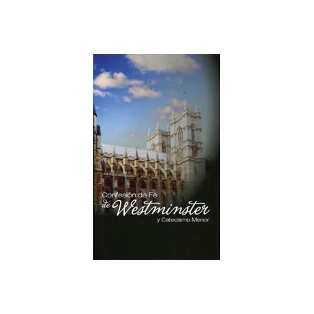 Confesión de fe de Westminster y catecismo menor