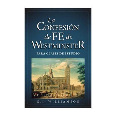 La confesión de fe de Westminster (para clases de estudio)