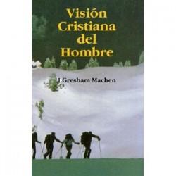 Visión cristiana del hombre