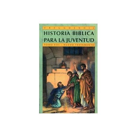 Historia bíblica para la juventud (N.T.) Tomo VIII