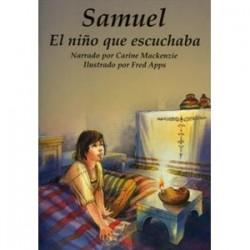 Samuel: El niño que escuchaba (Conocer la Biblia)