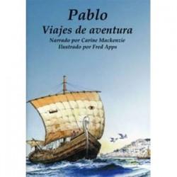 Pablo: Viajes de aventura (Conocer la Biblia)