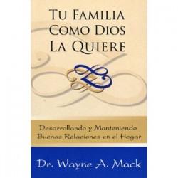Tu familia como Dios la quiere