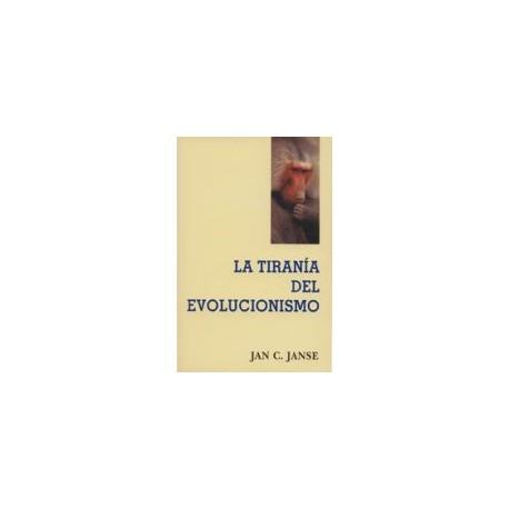La tiranía del evolucionismo