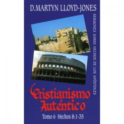 Cristianismo auténtico. Tomo 6