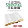 La lectura sobrenatural de la Biblia