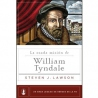 La osada misión de William Tyndale