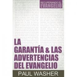 La garantía & las advertencias del evangelio