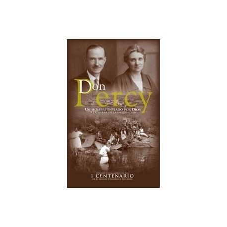 Don Percy. Un hombre enviado por Dios a la tierra de la inquisición