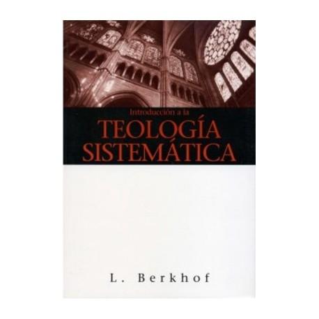 Introducción a la teología sistemática