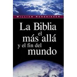 La Biblia, el más allá y el fin del mundo