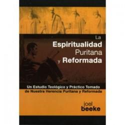La espiritualidad puritana y reformada