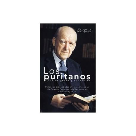 Los puritanos - Sus orígenes y sucesores
