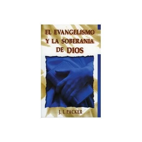 El evangelismo y la soberanía de Dios