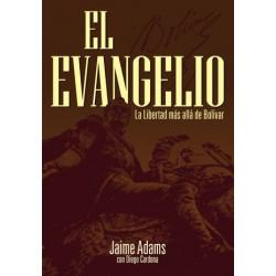 El Evangelio: La libertad más allá de Bolivar