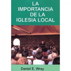 La importancia de la iglesia local