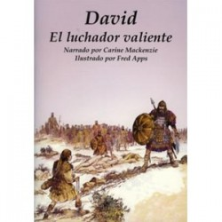 David: El luchador valiente (Conocer la Biblia)