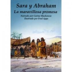 Sara y Abraham: La maravillosa promesa (Conocer la Biblia)