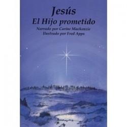 Jesús: El Hijo prometido (Conocer la Biblia)