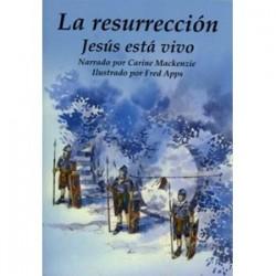 La Resurrección: Jesús está vivo (Conocer la Biblia)