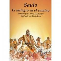 Saulo: El milagro en el camino (Conocer la Biblia)