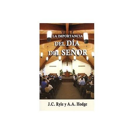 La importancia del día del Señor