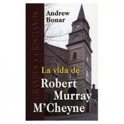 La Vida de Robert Murray M´Cheyne