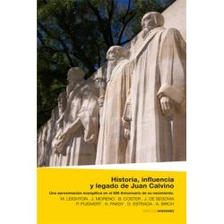 Historia, influencia y legado de Juan Calvino