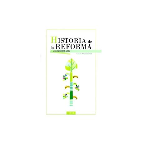 Historia de la Reforma II
