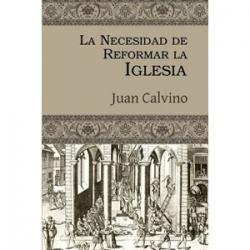 La necesidad de reformar la iglesia