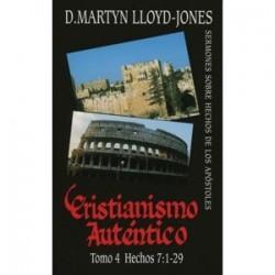 Cristianismo auténtico. Tomo 4