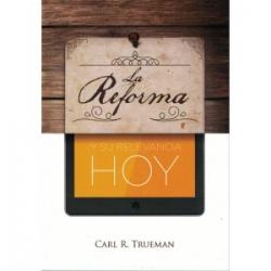 La Reforma y su relevancia hoy