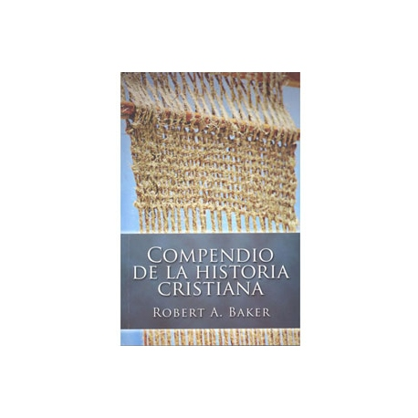 Compendio de la Historia Cristiana