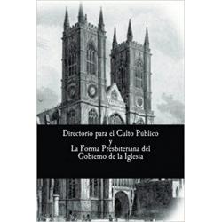 Estándares Doctrinales de Westminster III