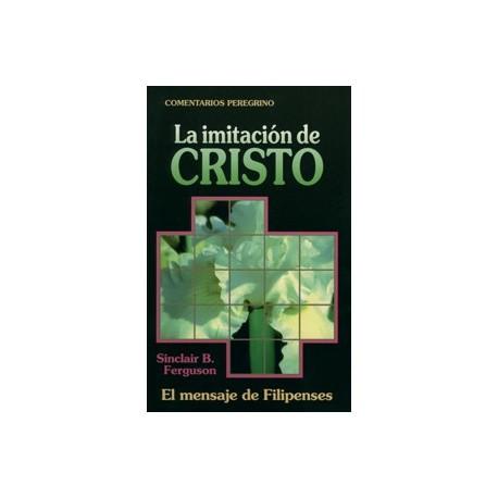 La imitación de Cristo. El mensaje de Filipenses