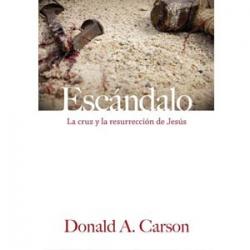 Escándalo La cruz y la resurrección de Jesús