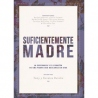 Suficientemente Madre