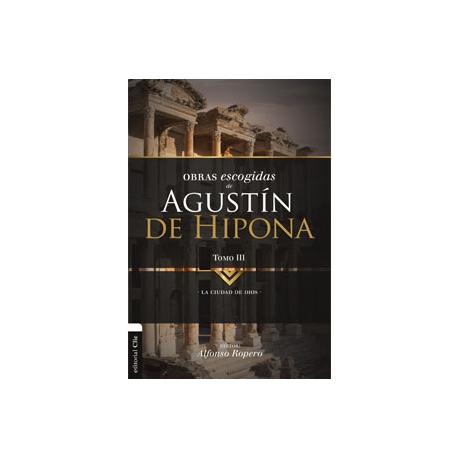 Obras escogidas de Agustín de Hipona III