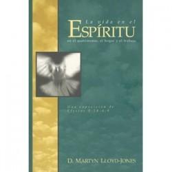 La vida en el Espíritu, en el matrimonio, el hogar y el trabajo