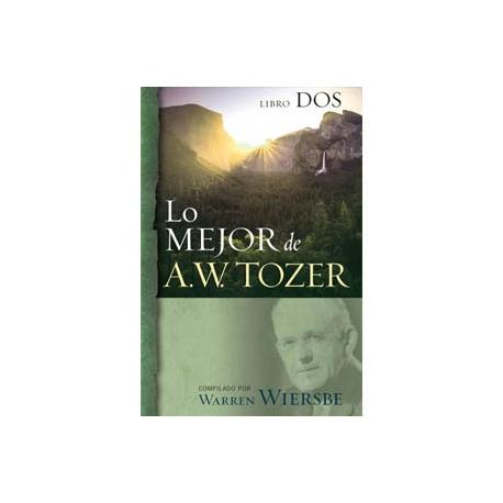 Lo mejor de A.W.Tozer 2