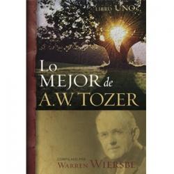 Lo mejor de A.W.Tozer 1