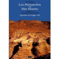Los Manuscritos del Mar Muerto: Qumrán en el siglo XXI